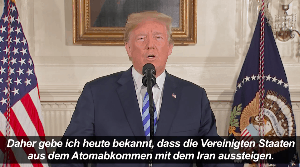 Donald Trump verkündet Ausstieg aus Atomabkommen mit Iran