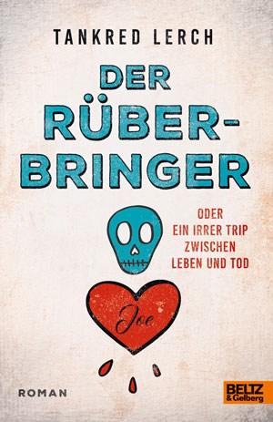 """Cover von dem Buch """"Der Rüberbringer"""""""